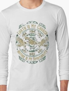 NATIVE AMERICAN EARTH IS MY CHURCH NATURE IS MY SPIRITUALITY Long Sleeve T-Shirt
