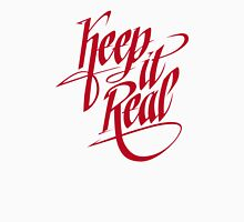 Keep it Real - Red Unisex T-Shirt