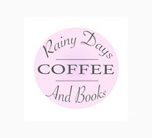 Rainy Days Coffee and Books Unisex T-Shirt