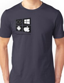 For the Computer Fan Unisex T-Shirt