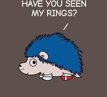 Have you seen my rings? Unisex T-Shirt