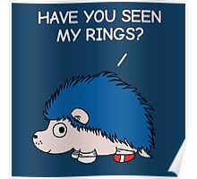 Have you seen my rings? Poster