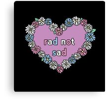Rad Not Sad Daisy Canvas Print