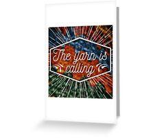 The yarn is calling Greeting Card