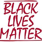 Black Lives Matter by everyday09