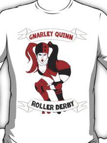 Gnarley Quinn Roller Derby T-Shirt