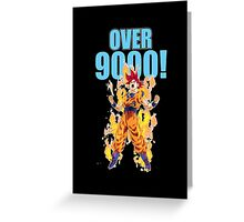 OVER 9000! Greeting Card