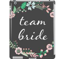 Team Bride Floral Chalkboard  iPad Case/Skin