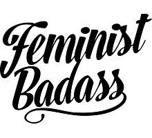 Feminist Badass Photographic Print
