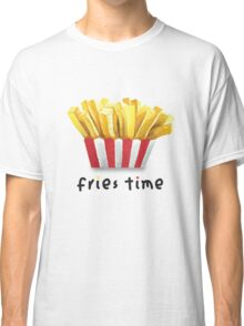 Fries Time Classic T-Shirt