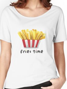 Fries Time Women's Relaxed Fit T-Shirt