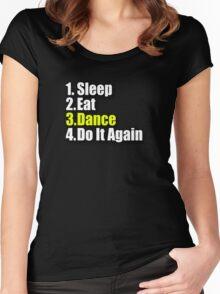 Sleep Eat Dance - Do It Again - Dancing T-Shirt Clothing Sticker Women's Fitted Scoop T-Shirt