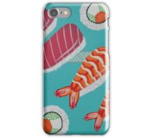Tuna, Shrimp, Philly Roll iPhone Case/Skin