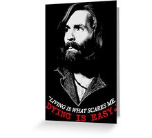CHARLES MANSON DYING Greeting Card
