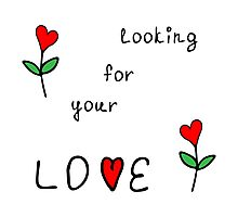Looking for your love Photographic Print