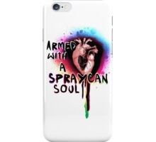 Armed with a Spraycan Soul iPhone Case/Skin