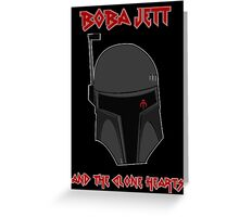 Boba Jett and the Clone Hearts  Greeting Card