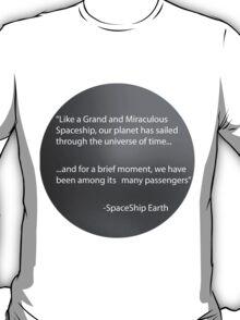 Spaceship Earth Monologue T-Shirt