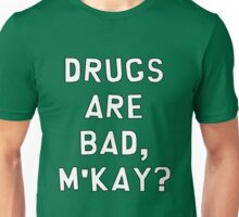 "South Park ""Drugs Are Bad, M'kay?"" Unisex T-Shirt"