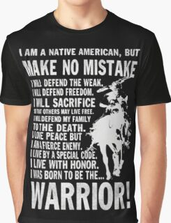 I AM A NATIVE AMERICAN Graphic T-Shirt