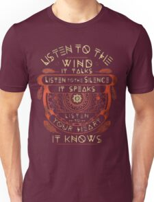 NATIVE AMERICAN LISTEN TO THE WIND IT TALKS LISTEN TO THE SILENCE IT SPEAKS LISTEN YOUR HEART IT KNOWS Unisex T-Shirt