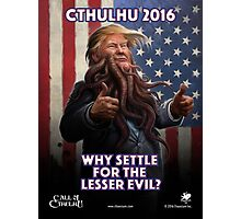 WHY SETTLE FOR THE LESSER EVIL? Art & Merchandise Photographic Print