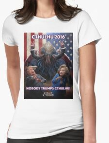 NOBODY TRUMPS CTHULHU! Cthulhu 2016 T-Shirt Womens Fitted T-Shirt