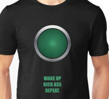 Wake Up Kick Ass Repeat - Corporate Quotes Unisex T-Shirt