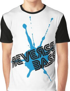 Reverse Bass Music Quote Graphic T-Shirt
