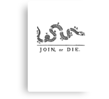 Join or Die Canvas Print