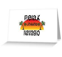 Relax, Unwind Navagio Greeting Card