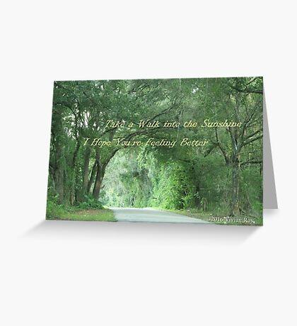Inspirational Card - A Walk into the sunshine Greeting Card