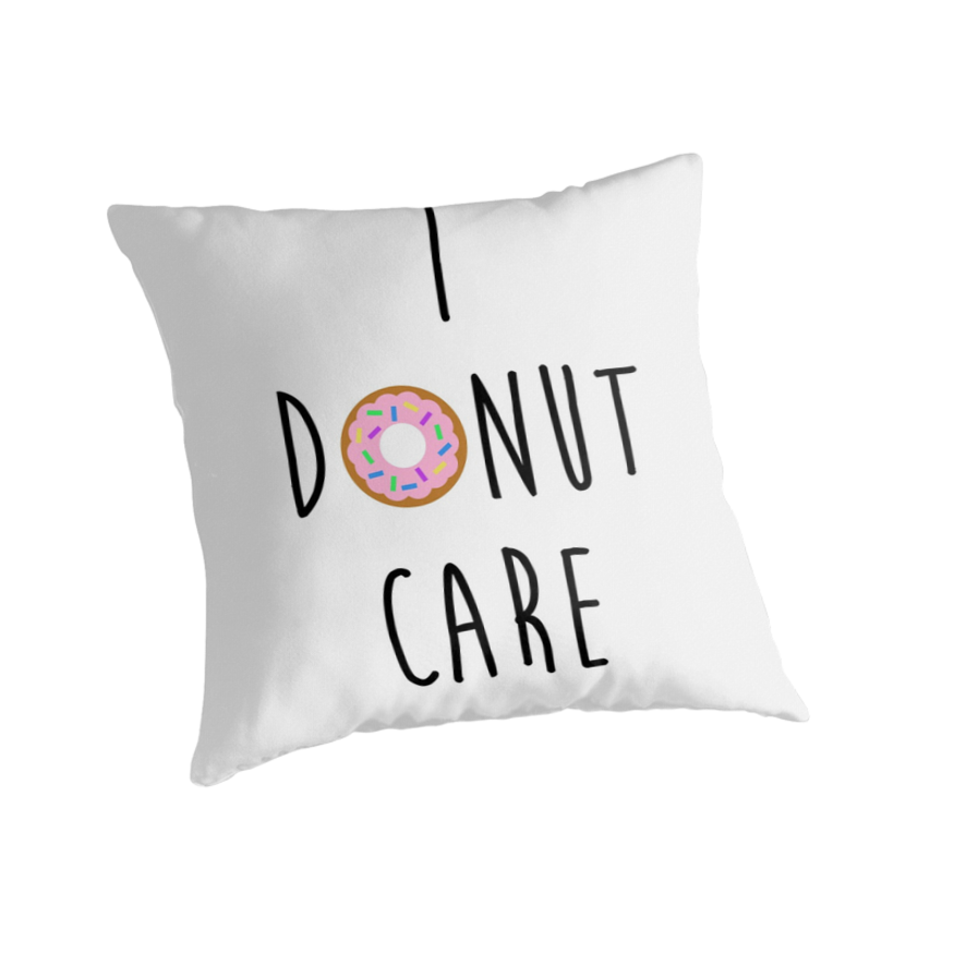 """I donut care"" Throw Pillows by romerkat 