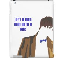 Just a mad man with a box iPad Case/Skin