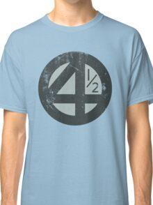 Fantastic 4 1/2! Classic T-Shirt