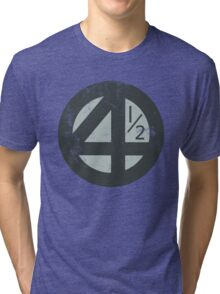Fantastic 4 1/2! Tri-blend T-Shirt