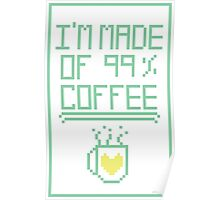99% Coffee Poster