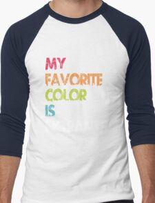 My Favorite Color Is No Pants Men's Baseball ¾ T-Shirt