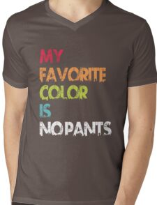 My Favorite Color Is No Pants Mens V-Neck T-Shirt