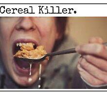 Cereal Killer by SESSHP