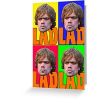 TyrionLAD PopArt  Greeting Card