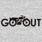 Go Out-Moto by D & M MORGAN