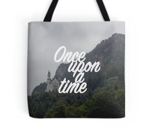 Once upon a time - Neuschwanstein Castle Tote Bag