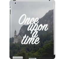 Once upon a time - Neuschwanstein Castle iPad Case/Skin