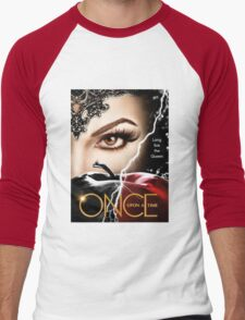 once upon a time season 6, ouat 6, once upon a time regina, ouat regina, regina, evil regina returns, evil queen returns, season 6, evil queen is back Men's Baseball ¾ T-Shirt