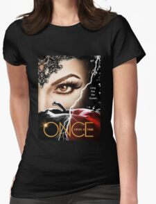 once upon a time season 6, ouat 6, once upon a time regina, ouat regina, regina, evil regina returns, evil queen returns, season 6, evil queen is back Womens Fitted T-Shirt