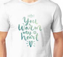 You Warm My Heart Green Unisex T-Shirt