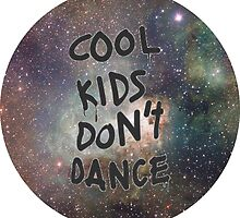 cool kids don't dance by kklile12
