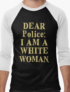 Dear Police I Am A White Woman T-Shirt Men's Baseball ¾ T-Shirt
