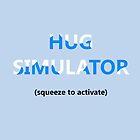 Hug Simulator by QuargRanger